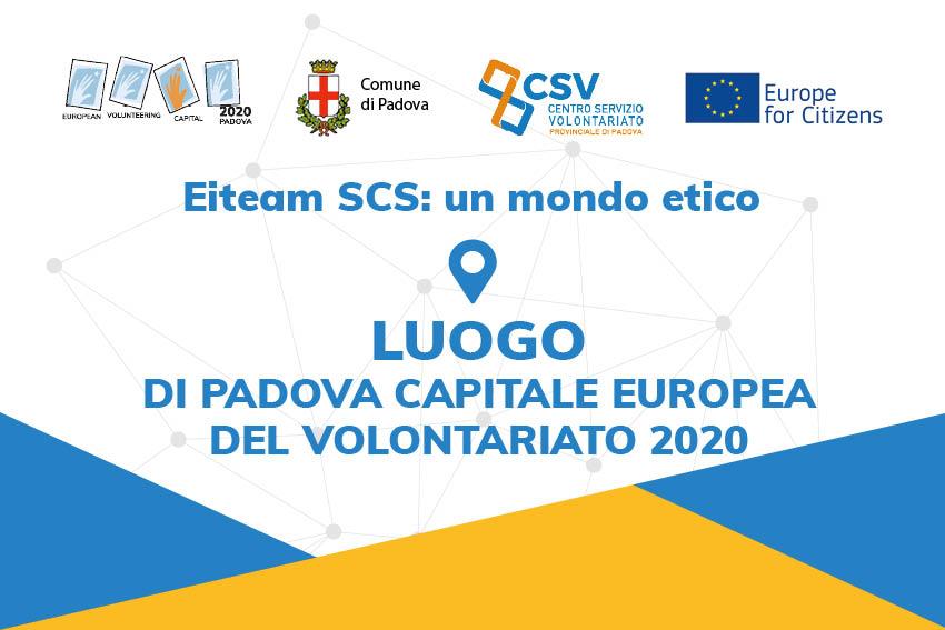 Eiteam è luogo e ambasciatore di Padova Capitale Europea del Volontariato 2020